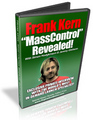 Frank Kern's Mass Control Revealed - PERSONAL USE ONLY!